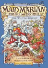Maid Marian and her merry men: the Whitish Knight. - Tony Robinson