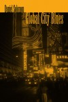 Global City Blues - Daniel Solomon