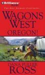 Oregon! - Dana Fuller Ross, Phil Gigante