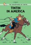 The Adventures Of Tintin: Tintin In America - Hergé