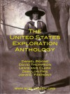 The United States Exploration Anthology - John Abbott, David Thompson, Meriwether Lewis, William Clark, Zebulon Pike, John C. Frémont