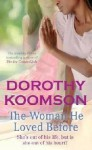 The Woman He Loved Before - Dorothy Koomson