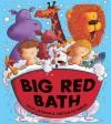Big Red Bath - Julia Jarman