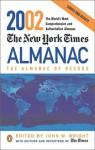 The New York Times Almanac 2002: The Almanac of Record - John W. Wright