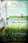 The Passion of Mary-Margaret - Lisa Samson