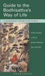Guide to the Bodhisattva's Way of Life: A Buddhist Poem for Today - Śāntideva, Kelsang Gyatso
