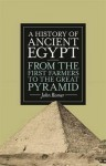 A History of Ancient Egypt - John Romer