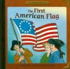 The First American Flag - Kathy Allen, siri weber feeney