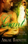 Giant [Historical Fairytale Erotic Romance Naughtily Ever After Series] - Abigail Barnette