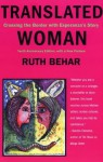Translated Woman: Crossing the Border with Esperanza's Story - Ruth Behar