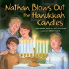 Nathan Blows Out the Hanukkah Candles - Tami Lehman-Wilzig, Nicole Katzman, Jeremy Tugeau