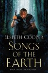 Songs of the Earth (The Wild Hunt) - Elspeth Cooper