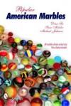 Popular American Marbles - Dean Six, Michael Johnson