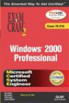 MCSE Windows 2000 Professional Exam Cram 2 (Exam Cram 70-210) - Dan Balter, Dan Holme
