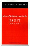 Faust: Parts 1 and 2 - Johann Wolfgang von Goethe, Victor Lange