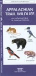 Appalachian Trail Wildlife: An Introduction to Familiar Species - James Kavanagh, Raymond Leung