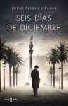 Seis días de diciembre - Jordi Sierra i Fabra