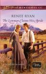 The Lawman Claims His Bride - Renee Ryan
