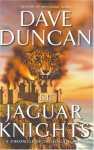 The Jaguar Knights - Dave Duncan