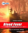 Blood Fever: Young Bond Book #2 (Young Bond) - Charlie Higson, Nathaniel Parker