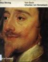 Van Dyck: Charles I On Horseback - Roy C. Strong
