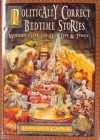Politically Correct Bedtime Stories - James Finn Garner