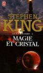 Magie et cristal (La tour sombre, #4) - Dave McKean, Yves Sarda, Stephen King