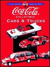 Coca Cola Collectible Cars & Trucks (Collector's Guide To Coca Cola Items Series) - Beckett Publications, Kyle Foreman