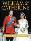 William & Catherine A Royal Wedding Souvenir - Annie Bullen, Brian Hoey
