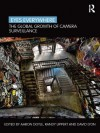 Eyes Everywhere: The Global Growth of Camera Surveillance - Aaron Doyle, Randy Lippert, David Lyon