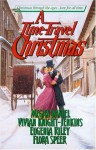 A Time-Travel Christmas - Megan Daniel, Eugenia Riley, Flora Speer, Vivian Knight-Jenkins