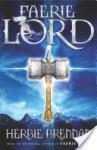 Faerie Lord: Faerie Wars IV - Herbie Brennan