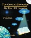 The Greatest Deception: The Bible UFO Connection - Patrick Cooke