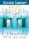 Death du Jour - Kathy Reichs, Bonnie Hurren