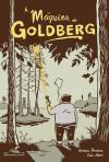 A Máquina de Goldberg - Vanessa Barbara, Fido Nesti