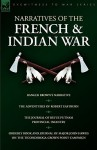Narratives of the French & Indian War: Ranger Brown's Narrative, the Adventures of Robert Eastburn, the Journal of Rufus Putnam-Provincial Infantry & - Robert Eastburn, Rufus Putnam, John Hawks
