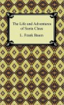 The Life and Adventures of Santa Claus (eBook) - L. Frank Baum