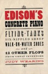 Edison's Concrete Piano - Judy Wearing