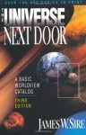 The Universe Next Door: A Basic Worldview Catalog - James W. Sire