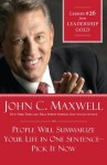 People Will Summarize Your Life in One Sentence-Pick It Now: Lesson 26 from Leadership Gold - John Maxwell