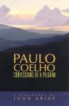 Paulo Coelho: Confessions of a Pilgrim - Juan Arias