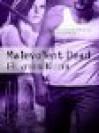 Malevolent Dead - Heather Kuehl