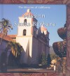 Mission Santa Barbara - Amy Margaret