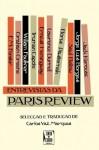 Entrevistas da Paris Review - Carlos Vaz Marques, Vera Tavares