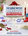 The Great British Bake Off: How to Turn Everyday Bakes Into Showstoppers - Linda Collister