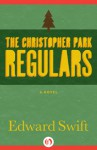 The Christopher Park Regulars - Edward Swift