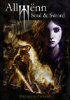 Allwënn: Soul & Sword - Full Edition (Illustrated Graphic Novel + Artbook) - Javier Charro, Jesús B. Vilches