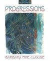 Progressions - Barbara Fine Clouse