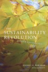 The Sustainability Revolution: Portrait of a Paradigm Shift - Andres R. Edwards, David W. Orr, David Orr