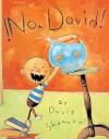 !No, David! = No, David! - David Shannon, Teresa Mlawer